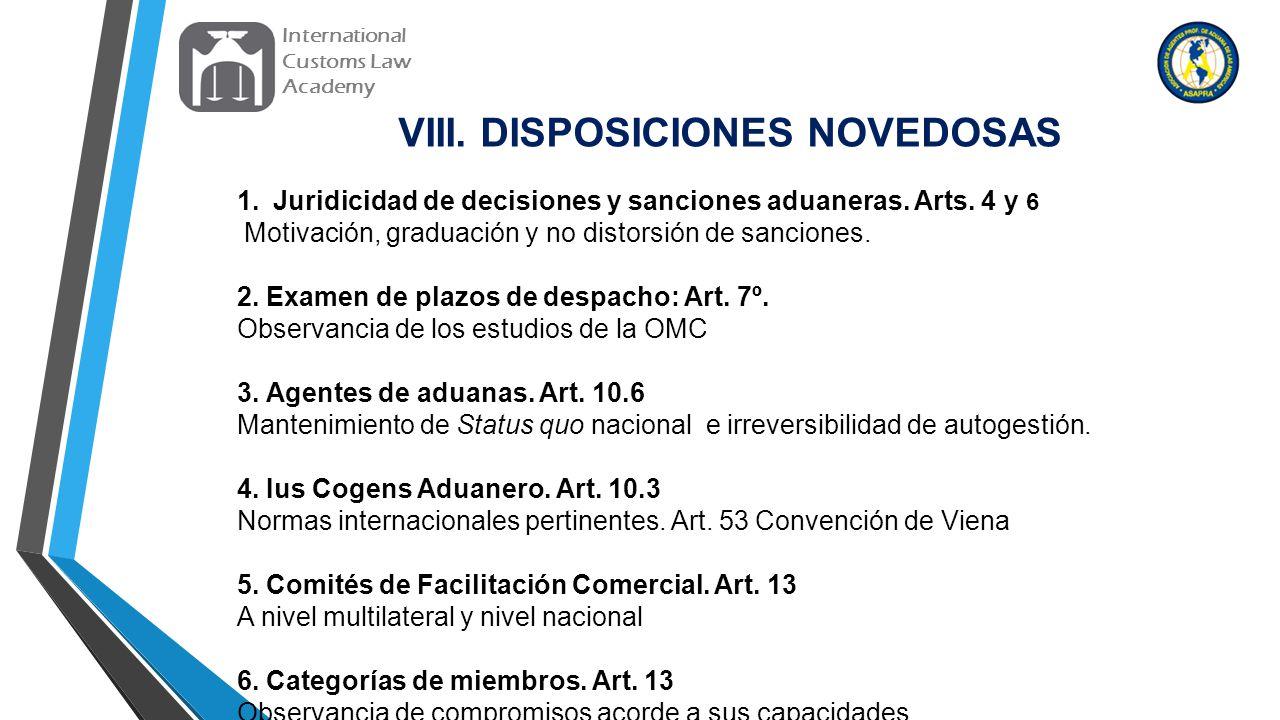 VIII. DISPOSICIONES NOVEDOSAS