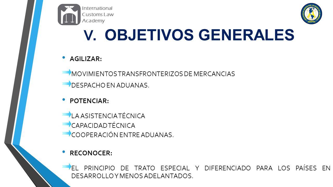V. OBJETIVOS GENERALES AGILIZAR:
