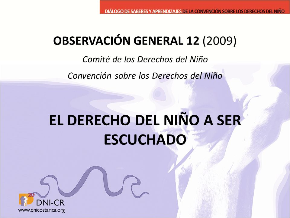 EL DERECHO DEL NIÑO A SER ESCUCHADO