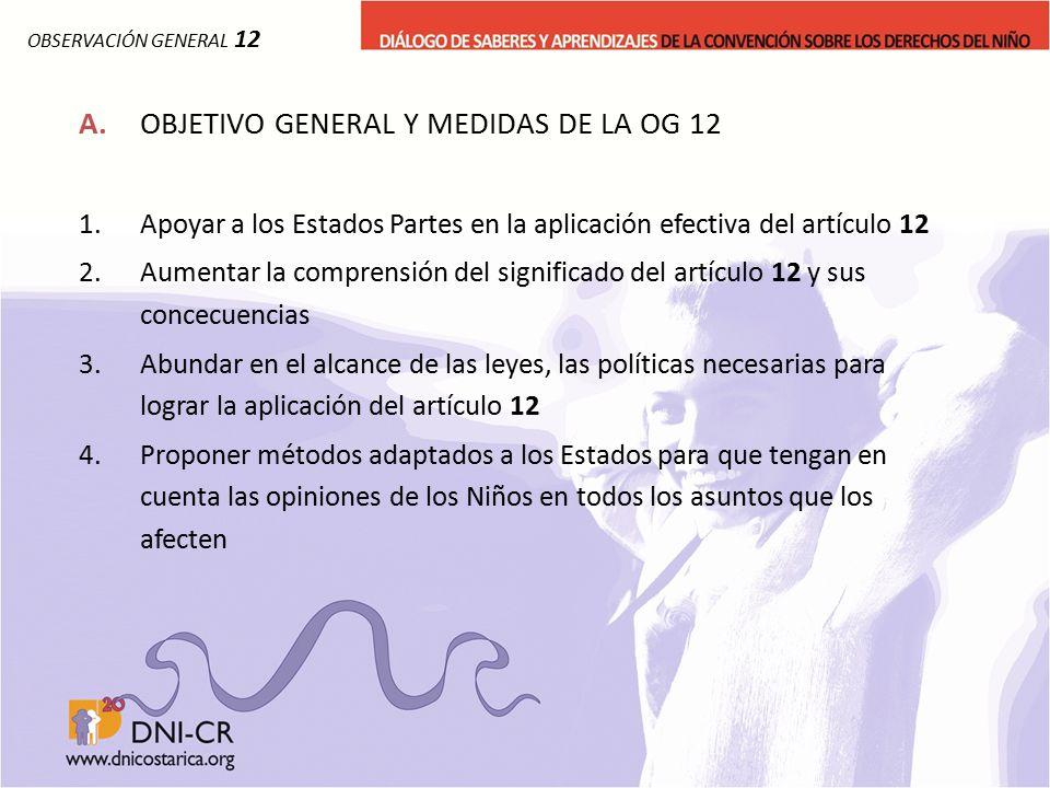 A. OBJETIVO GENERAL Y MEDIDAS DE LA OG 12
