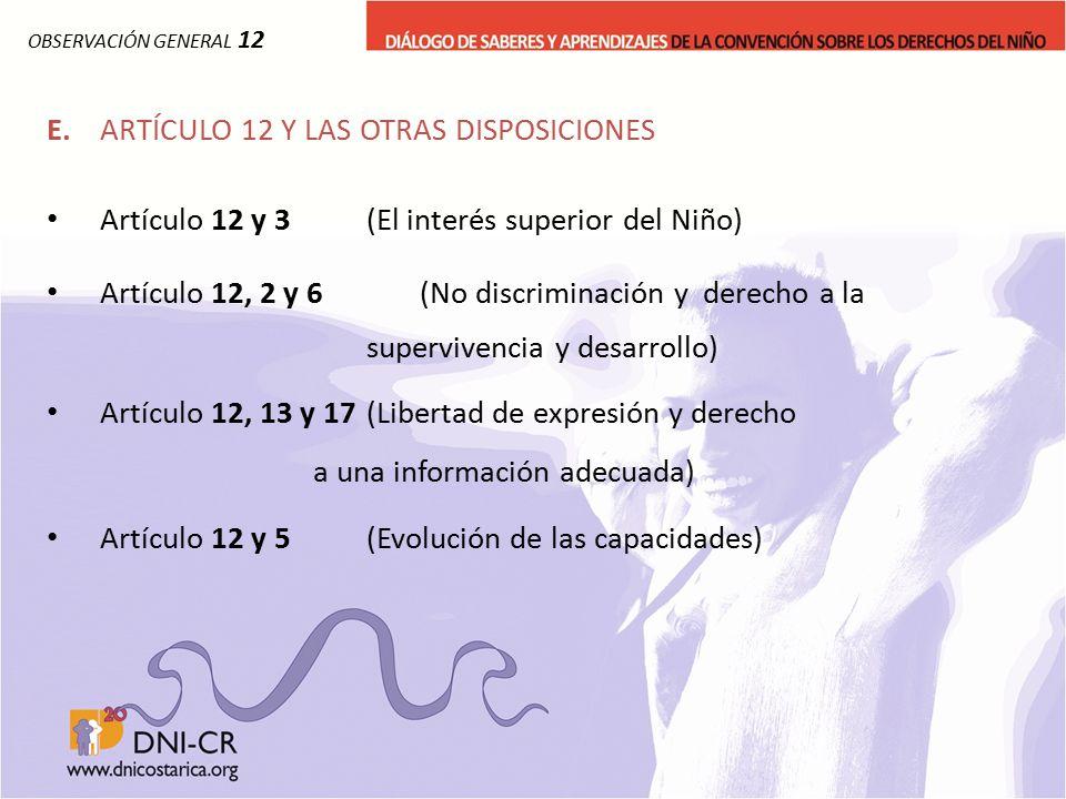 E. ARTÍCULO 12 Y LAS OTRAS DISPOSICIONES