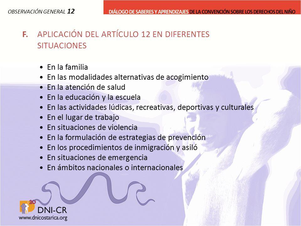 F. APLICACIÓN DEL ARTÍCULO 12 EN DIFERENTES SITUACIONES