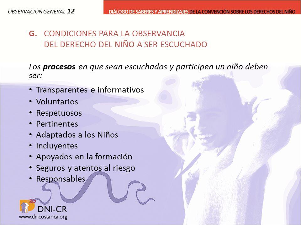 G. CONDICIONES PARA LA OBSERVANCIA