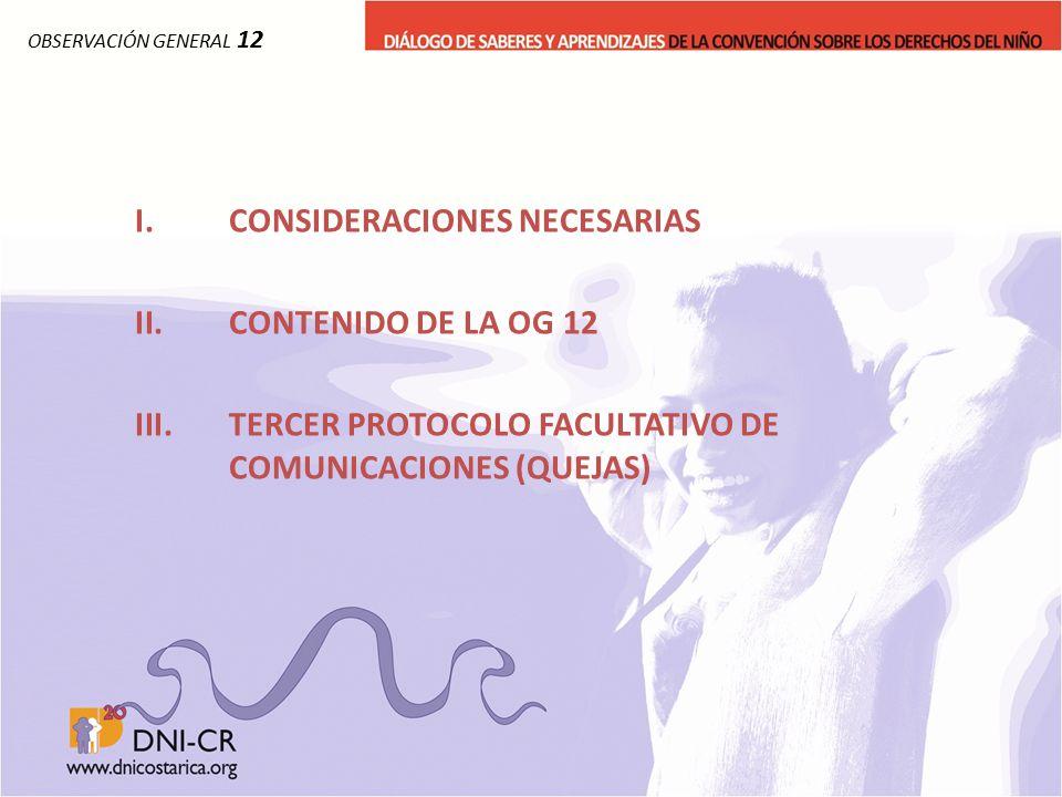 CONSIDERACIONES NECESARIAS CONTENIDO DE LA OG 12