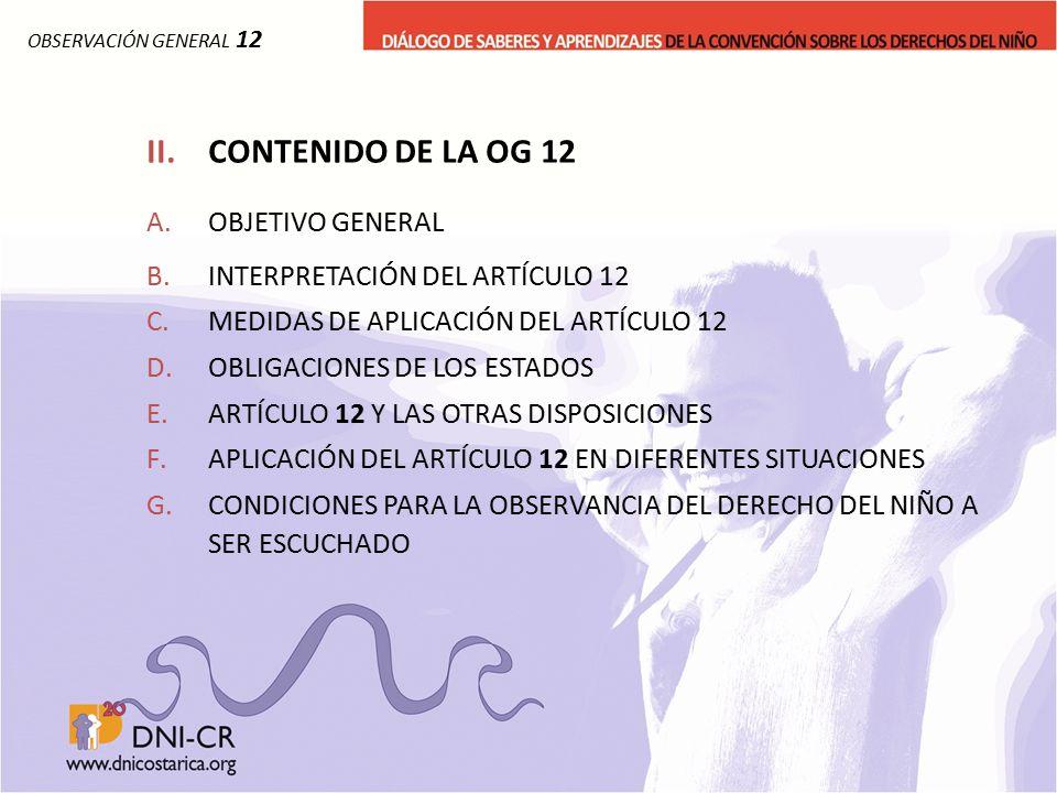 II. CONTENIDO DE LA OG 12 OBJETIVO GENERAL