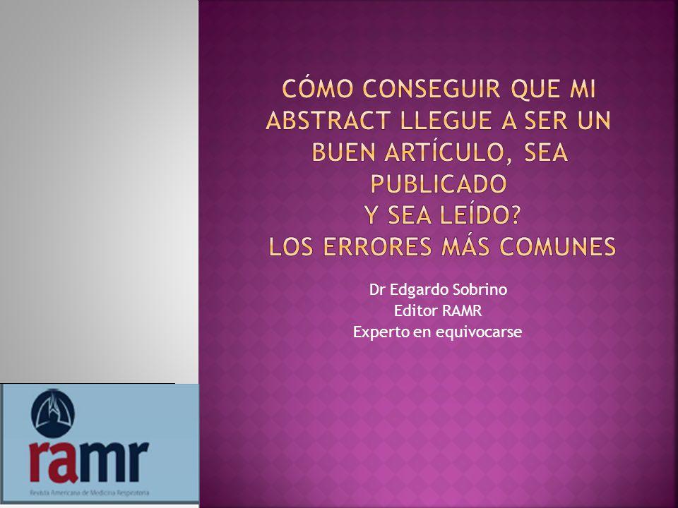 Dr Edgardo Sobrino Editor RAMR Experto en equivocarse