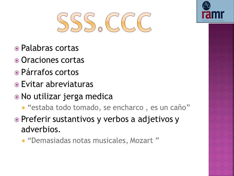 SSS o CCC Palabras cortas Oraciones cortas Párrafos cortos