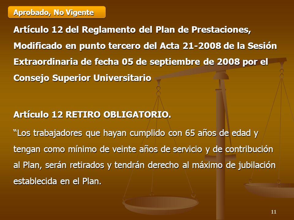 Artículo 12 RETIRO OBLIGATORIO.