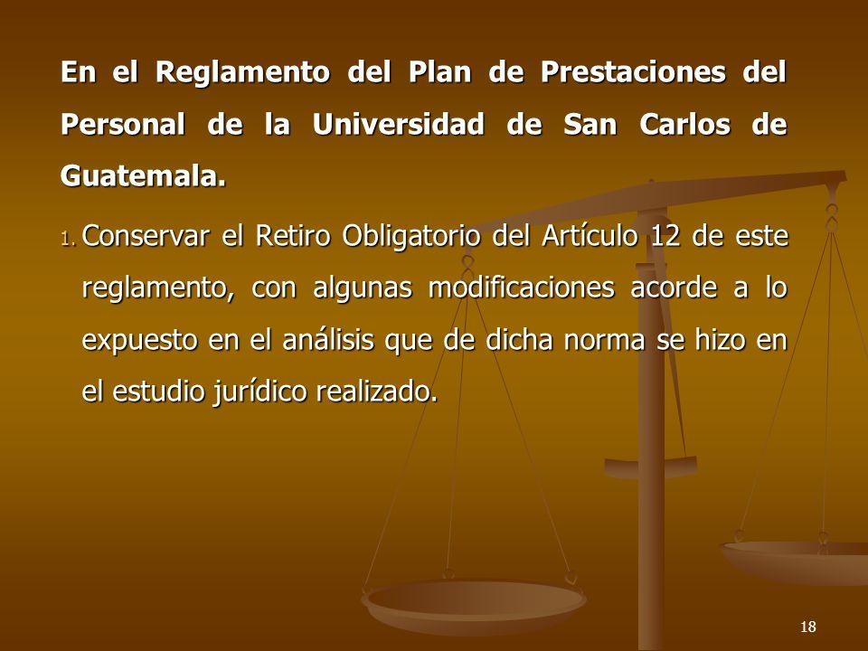 En el Reglamento del Plan de Prestaciones del Personal de la Universidad de San Carlos de Guatemala.