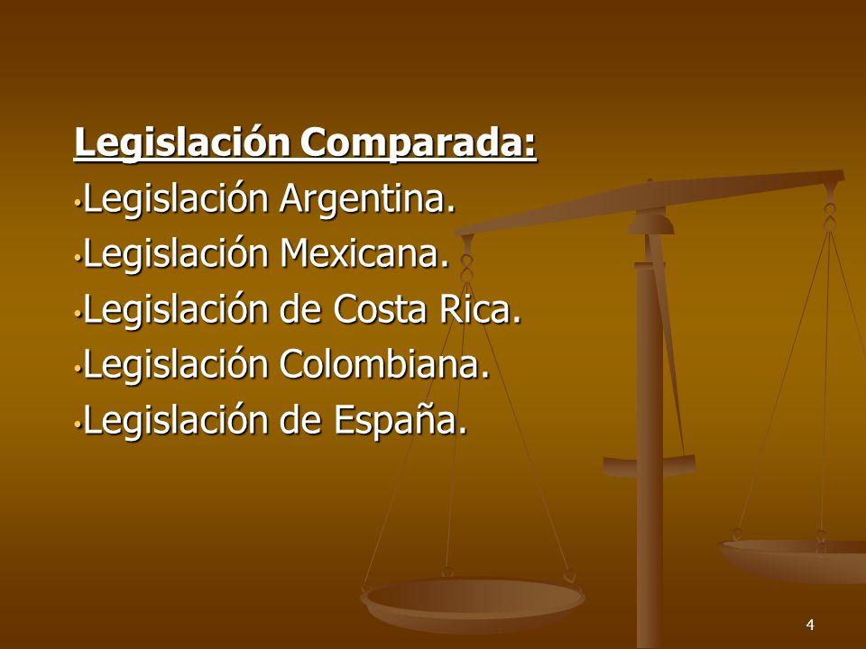 Legislación Comparada: