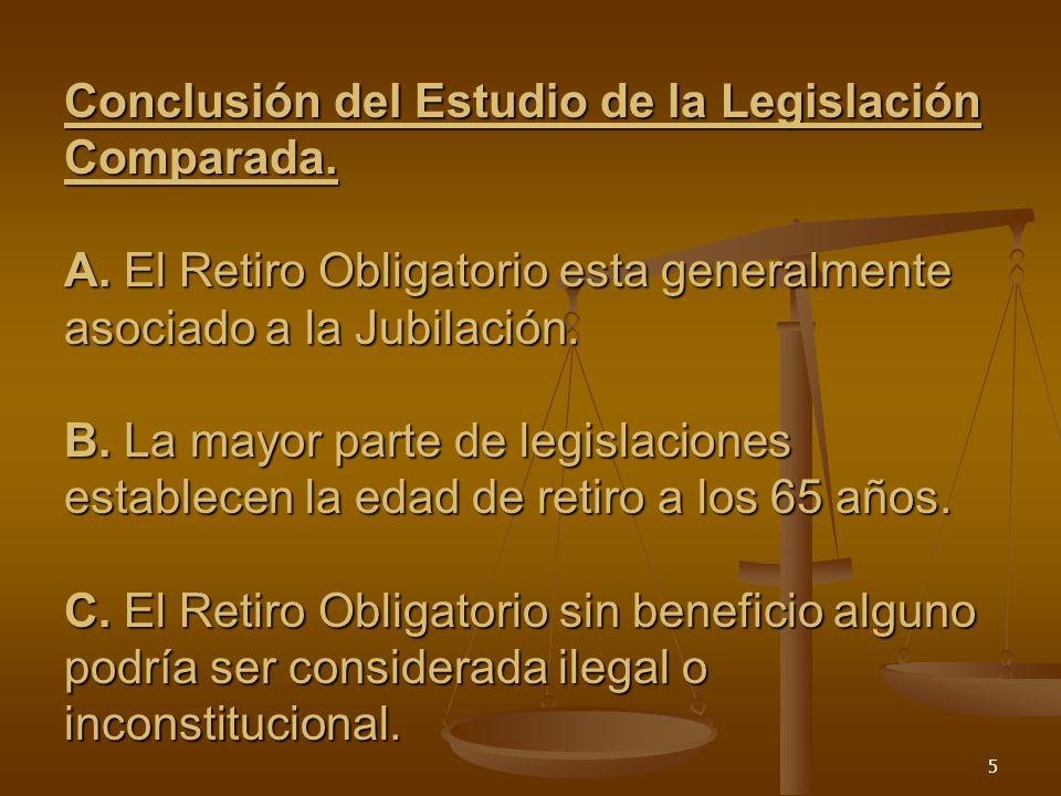 Conclusión del Estudio de la Legislación Comparada. A
