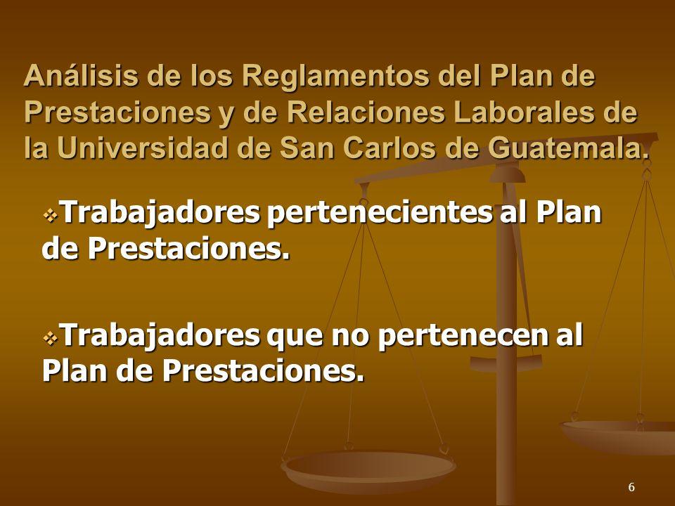 Análisis de los Reglamentos del Plan de Prestaciones y de Relaciones Laborales de la Universidad de San Carlos de Guatemala.