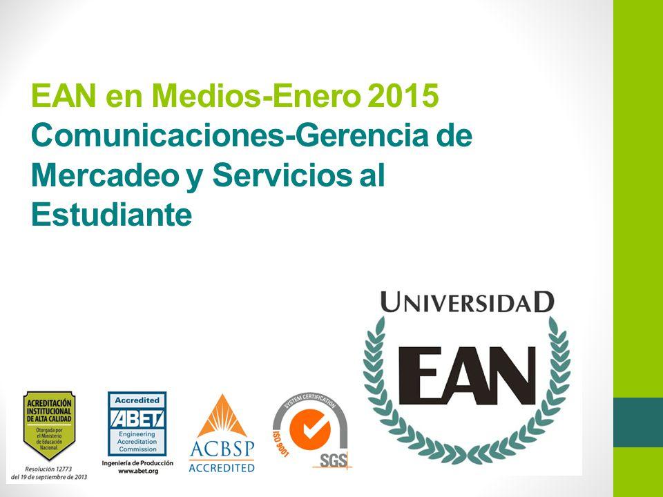 EAN en Medios-Enero 2015 Comunicaciones-Gerencia de Mercadeo y Servicios al Estudiante