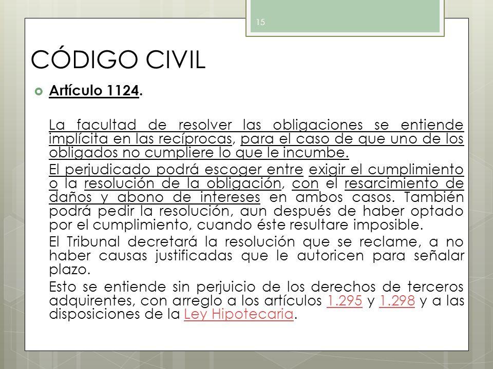 CÓDIGO CIVIL Artículo 1124.