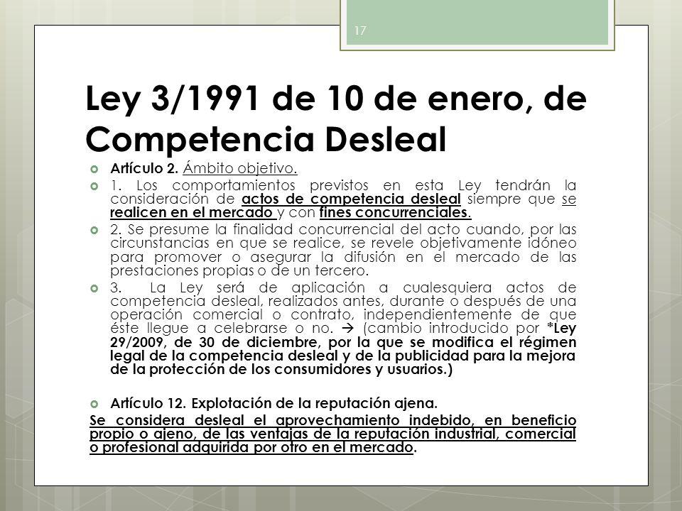 Ley 3/1991 de 10 de enero, de Competencia Desleal