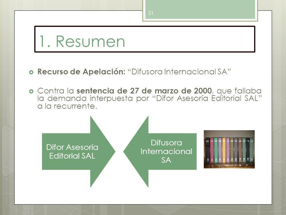 1. Resumen Recurso de Apelación: Difusora Internacional SA