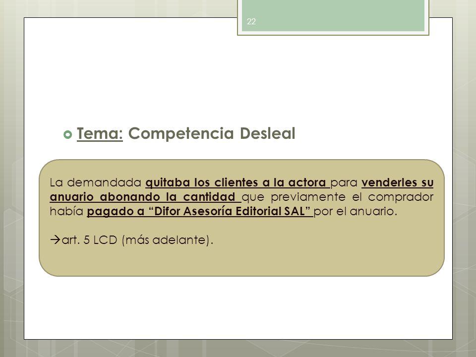 Tema: Competencia Desleal