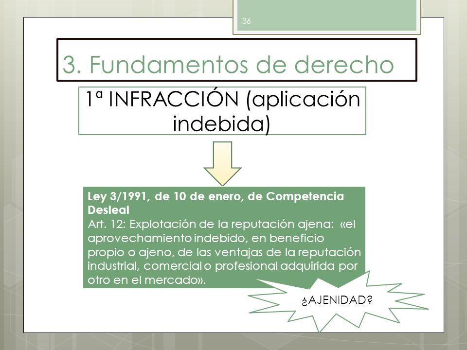 1ª INFRACCIÓN (aplicación indebida)