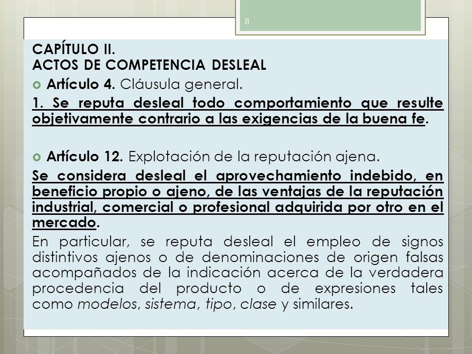CAPÍTULO II. ACTOS DE COMPETENCIA DESLEAL