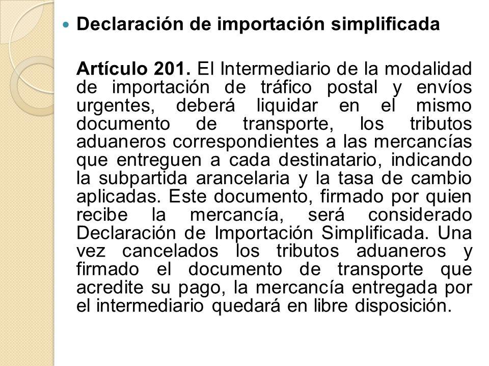Declaración de importación simplificada