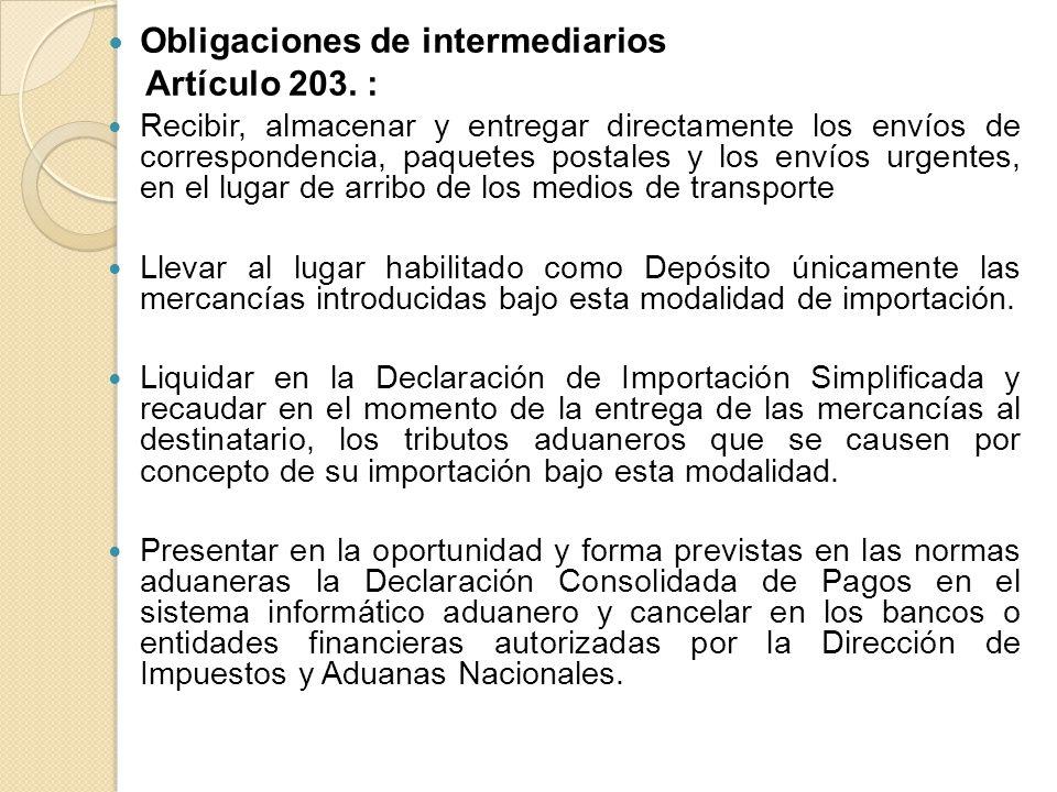 Obligaciones de intermediarios Artículo 203. :