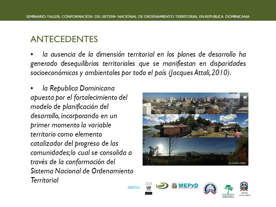 SEMINARIO-TALLER: CONFORMACION DEL SISTEMA NACIONAL DE ORDENAMIENTO TERRITORIAL EN REPUBLICA DOMINICANA