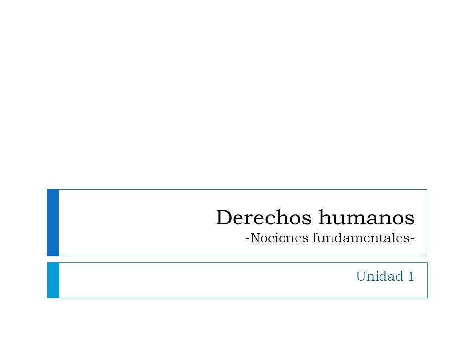 Derechos humanos -Nociones fundamentales-