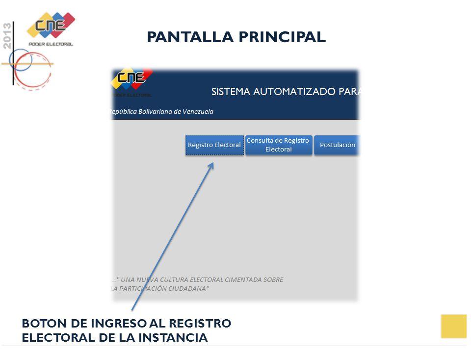 PANTALLA PRINCIPAL BOTON DE INGRESO AL REGISTRO ELECTORAL DE LA INSTANCIA