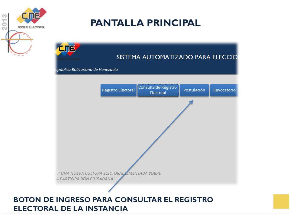 PANTALLA PRINCIPAL BOTON DE INGRESO PARA CONSULTAR EL REGISTRO ELECTORAL DE LA INSTANCIA