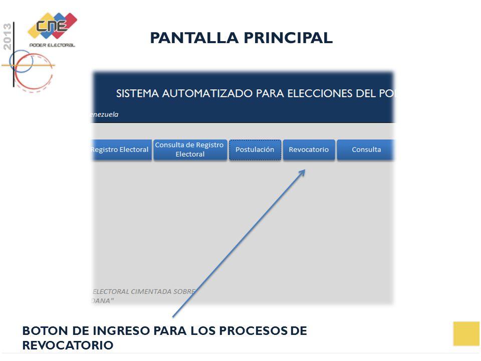 PANTALLA PRINCIPAL BOTON DE INGRESO PARA LOS PROCESOS DE REVOCATORIO