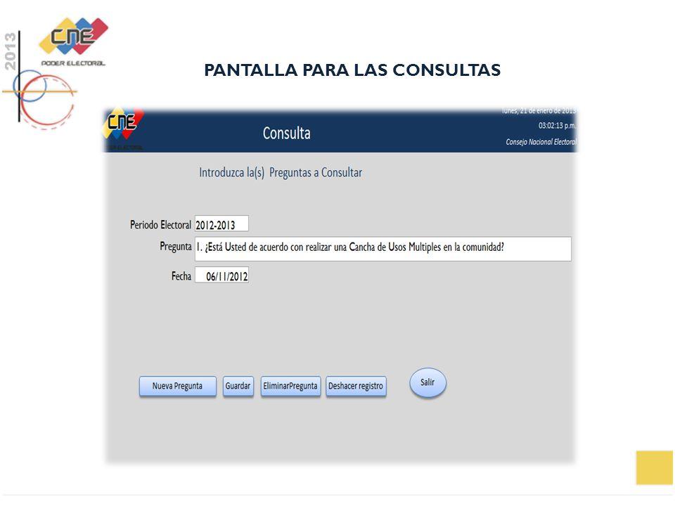 PANTALLA PARA LAS CONSULTAS