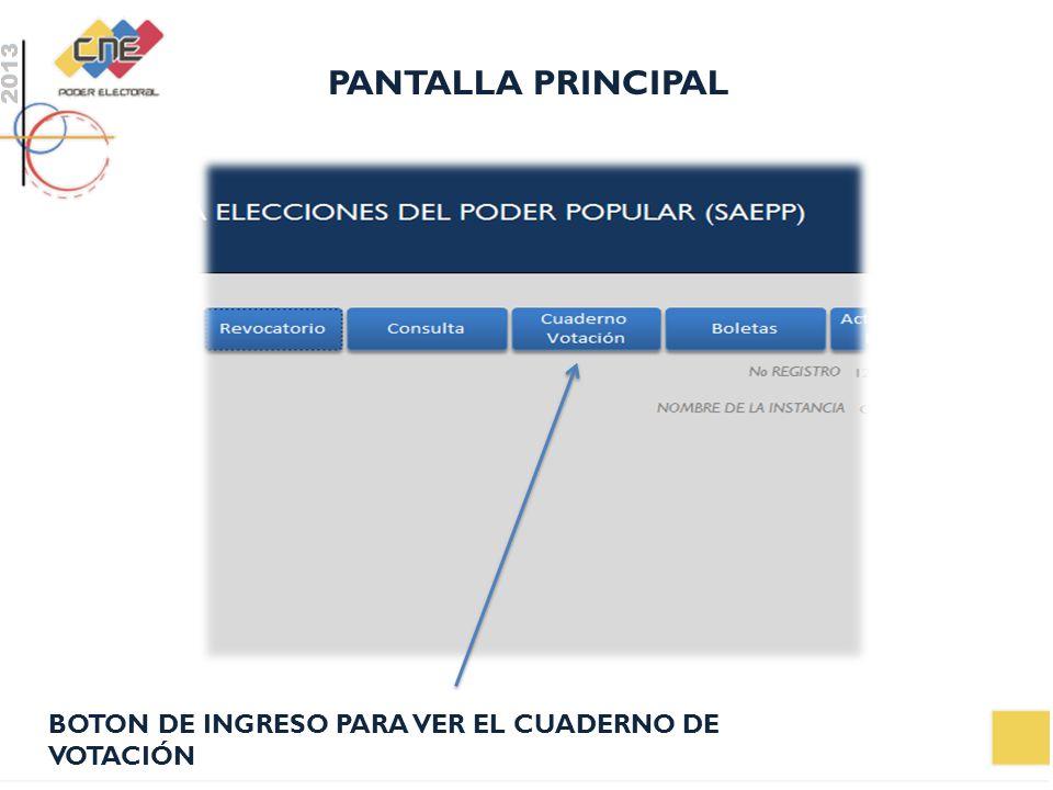 PANTALLA PRINCIPAL BOTON DE INGRESO PARA VER EL CUADERNO DE VOTACIÓN