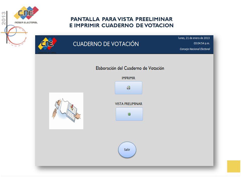 PANTALLA PARA VISTA PREELIMINAR E IMPRIMIR CUADERNO DE VOTACION