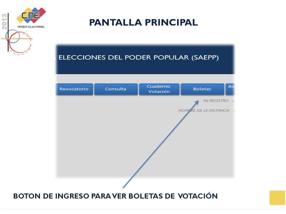 PANTALLA PRINCIPAL BOTON DE INGRESO PARA VER BOLETAS DE VOTACIÓN