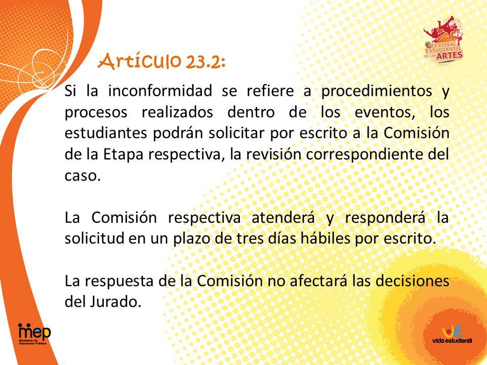 La respuesta de la Comisión no afectará las decisiones del Jurado.