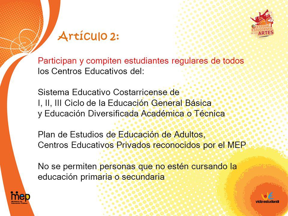 Artículo 2: Participan y compiten estudiantes regulares de todos