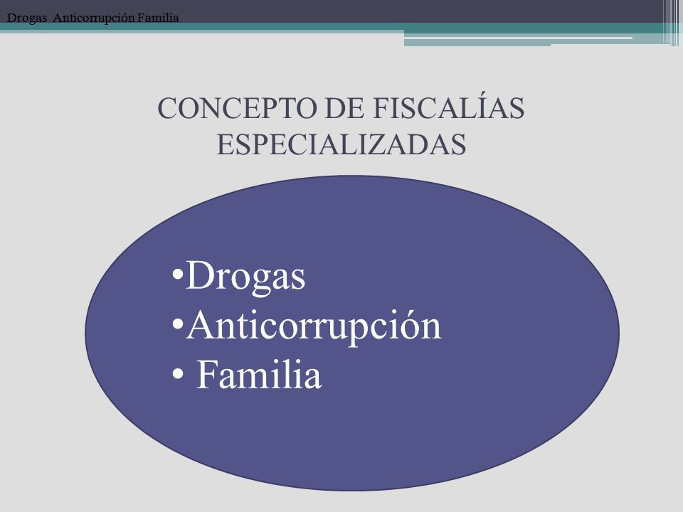 CONCEPTO DE FISCALÍAS ESPECIALIZADAS