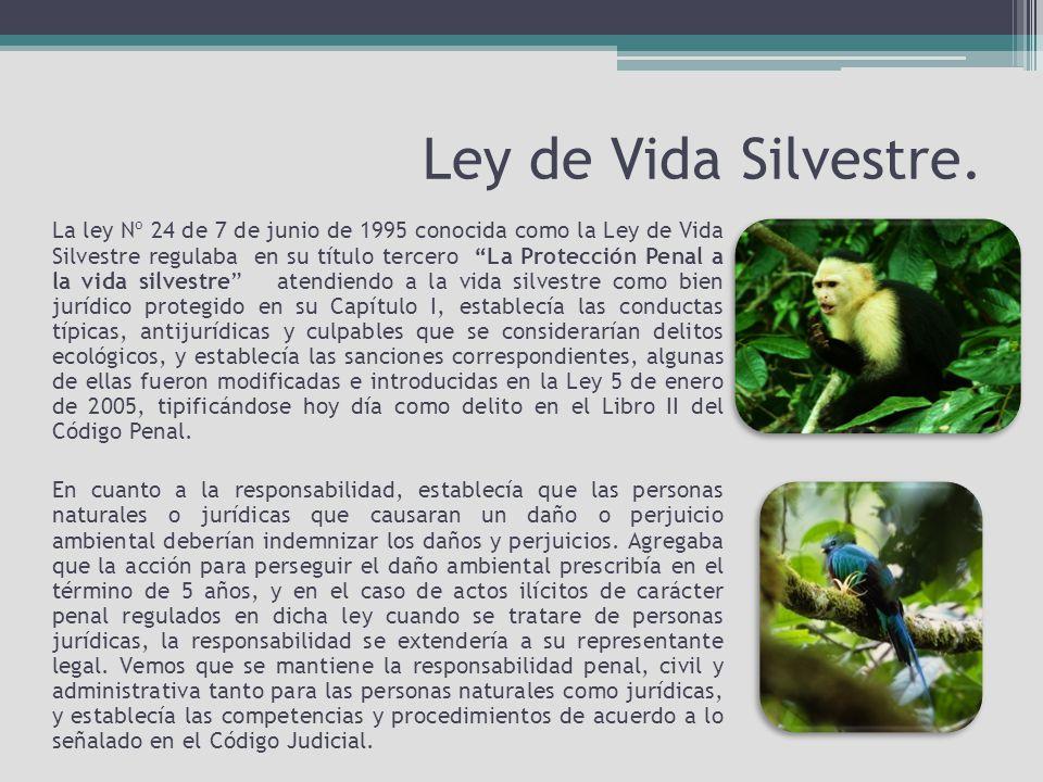 Ley de Vida Silvestre.