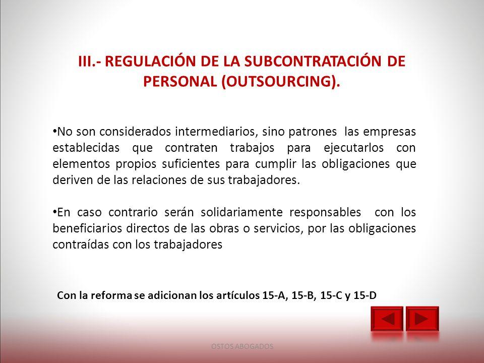III.- Regulación de la subcontratación de personal (outsourcing).