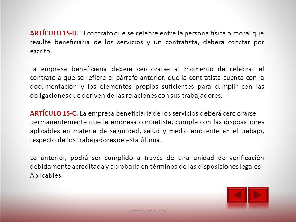 ARTÍCULO 15-B. El contrato que se celebre entre la persona física o moral que