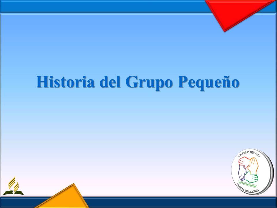 Historia del Grupo Pequeño