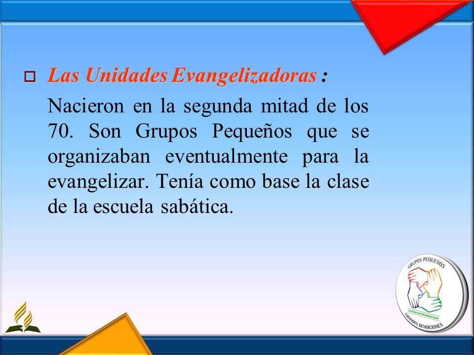 Las Unidades Evangelizadoras :