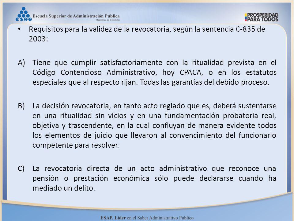 Requisitos para la validez de la revocatoria, según la sentencia C-835 de 2003: