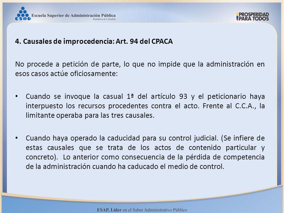 4. Causales de improcedencia: Art. 94 del CPACA