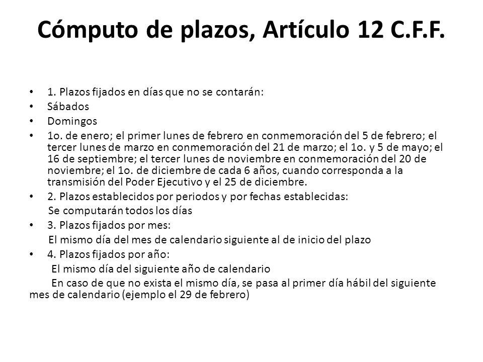 Cómputo de plazos, Artículo 12 C.F.F.