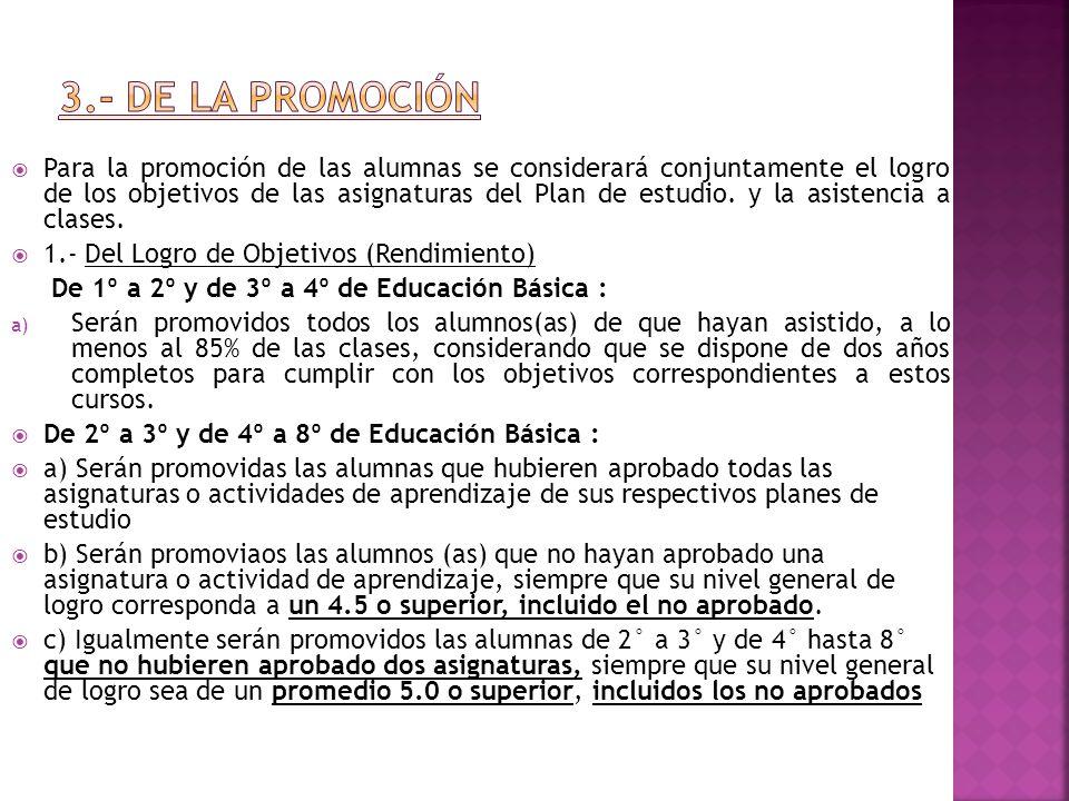 3.- DE LA PROMOCIÓN