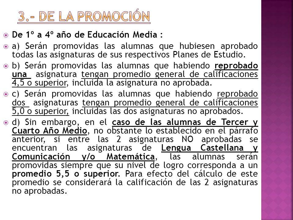 3.- DE LA PROMOCIÓN De 1º a 4º año de Educación Media :