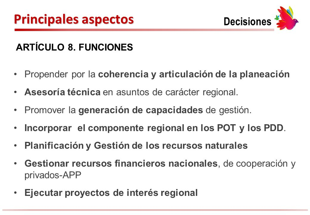 Principales aspectos Decisiones ARTÍCULO 8. FUNCIONES