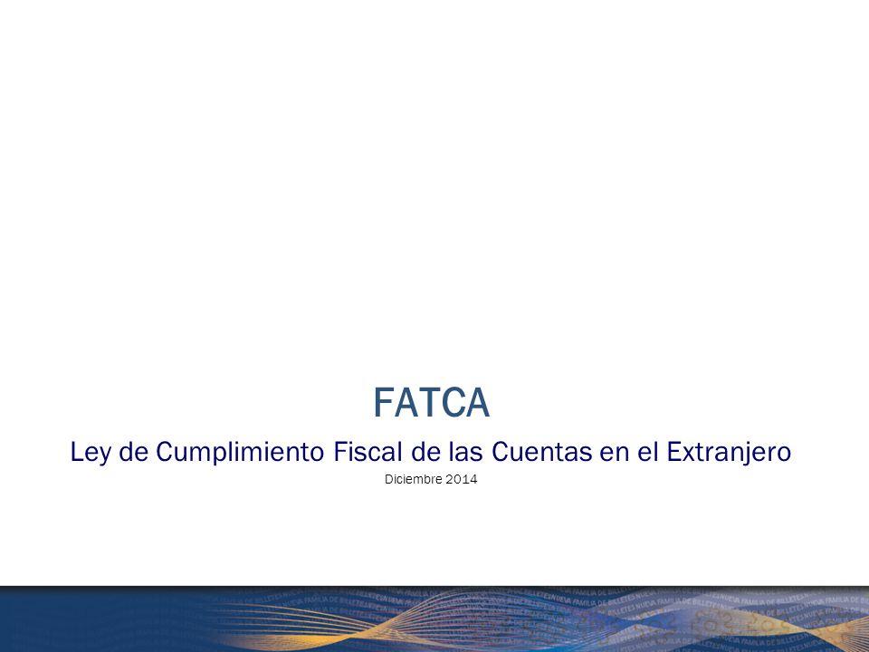 Ley de Cumplimiento Fiscal de las Cuentas en el Extranjero