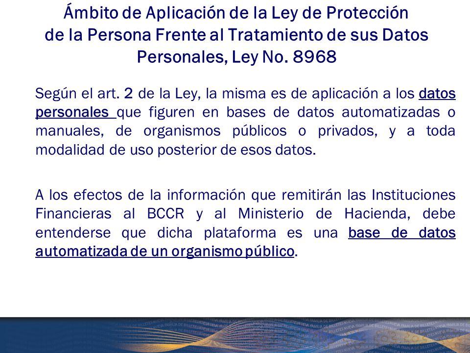 Ámbito de Aplicación de la Ley de Protección de la Persona Frente al Tratamiento de sus Datos Personales, Ley No. 8968